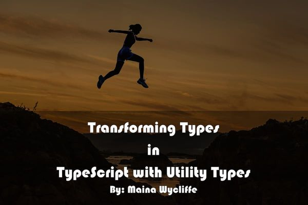 Transforming Types in TypeScript with Utility Types